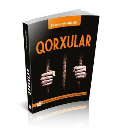 """Rövşən Abdullaoğlunun """"Qorxular"""" adlı yeni kitabı çapdan çıxıb"""