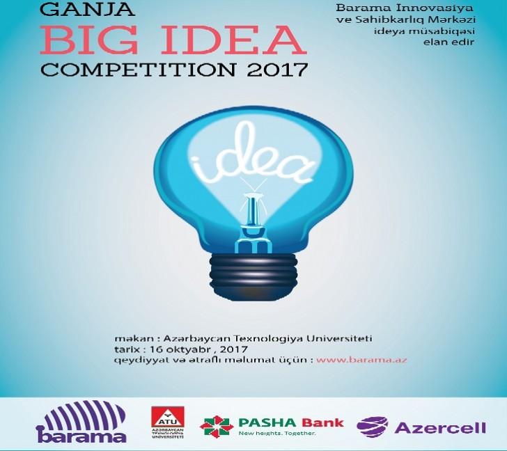 """""""Ganja Big Idea Competition"""" müsabiqəsinə qatıl, öz biznesini qur"""