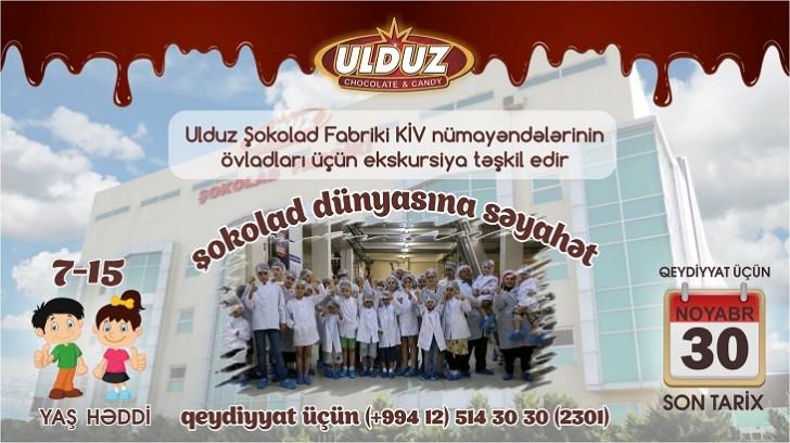 """""""Ulduz"""" şokolad fabriki jurnalistlərin övladları üçün ekskursiya təşkil edəcək"""