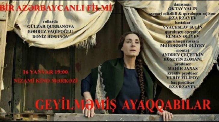 """""""Geyilməmiş ayaqqabılar"""" filminin təqdimatı olacaq"""