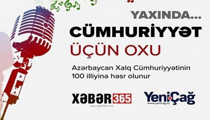 """""""Yeni Çağ"""" və """"Xəbər 365""""dən möhtəşəm layihə:"""