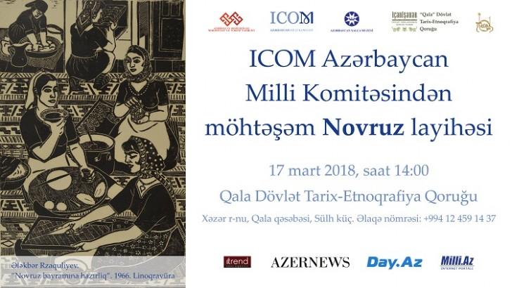 ICOM Azərbaycan Milli Komitəsindən möhtəşəm Novruz layihəsi