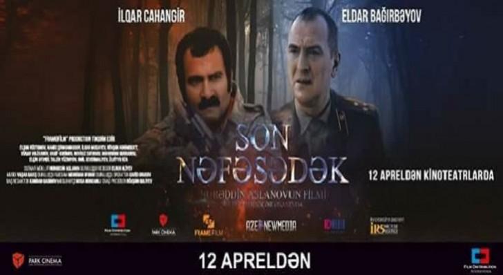"""""""Son nəfəsədək"""" filmi Park Cinemalarda-"""