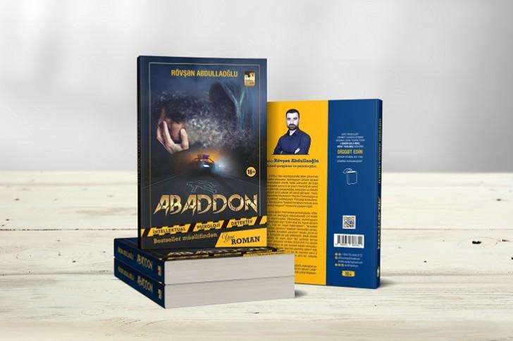 """Rövşən Abdullaoğlunun """"Abaddon"""" romanı işıq üzü görüb"""