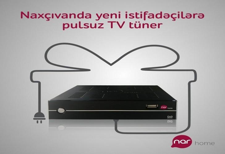 """""""Nar TV"""" xidmətinə qoşul, pulsuz TV tüner əldə et!"""