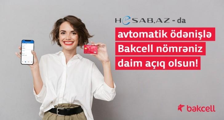 Bakcell və Hesab.az avtomatik ödəniş funksiyasını təqdim edib