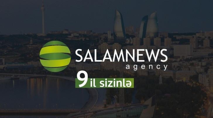 SalamNews İnformasiya Agentliyinin fəaliyyətə başlamasından 9 il ötür