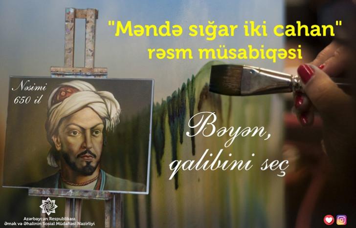 """""""Məndə sığar iki cahan..."""" rəsm-müsabiqəsinin vaxtı uzadılıb"""