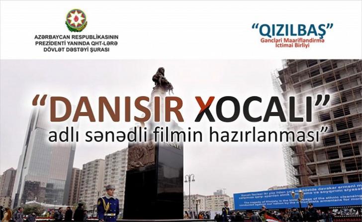 """""""Qızılbaş"""" Gəncləri Maarifləndirmə İBi Şuranın dəstəyi ilə """"""""Danışır Xocalı"""" adlı sənədli film hazırlayacaq"""