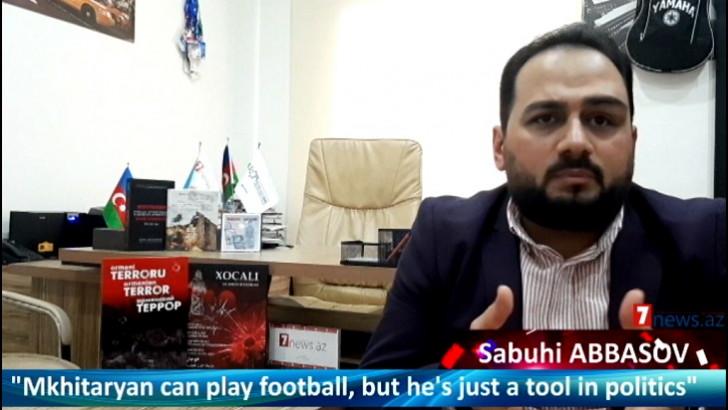 """Mxitaryan futbol oynaya bilər, amma siyasətdə sadəcə alətdir""""-"""