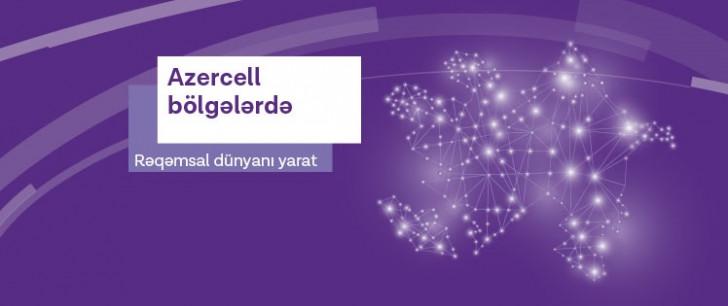 """""""Azercell""""in Rəqəmsal Dünyasını bölgənizdə gözləyin!"""